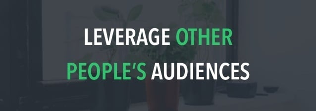 Leverage Other People's Audiences Image